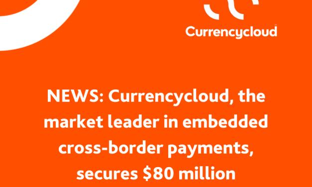 Currencycloud, 비자 SBI 등 5곳으로 부터 8000만 달러 투자 유치